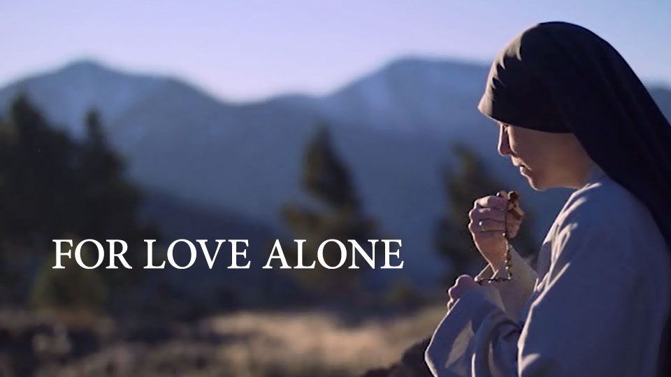 For Love Alone: The Story of Women Religious premieres on Salt + Light!