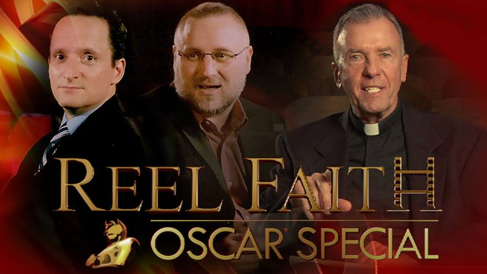 REEL FAITH'S 6th Annual OSCAR Special