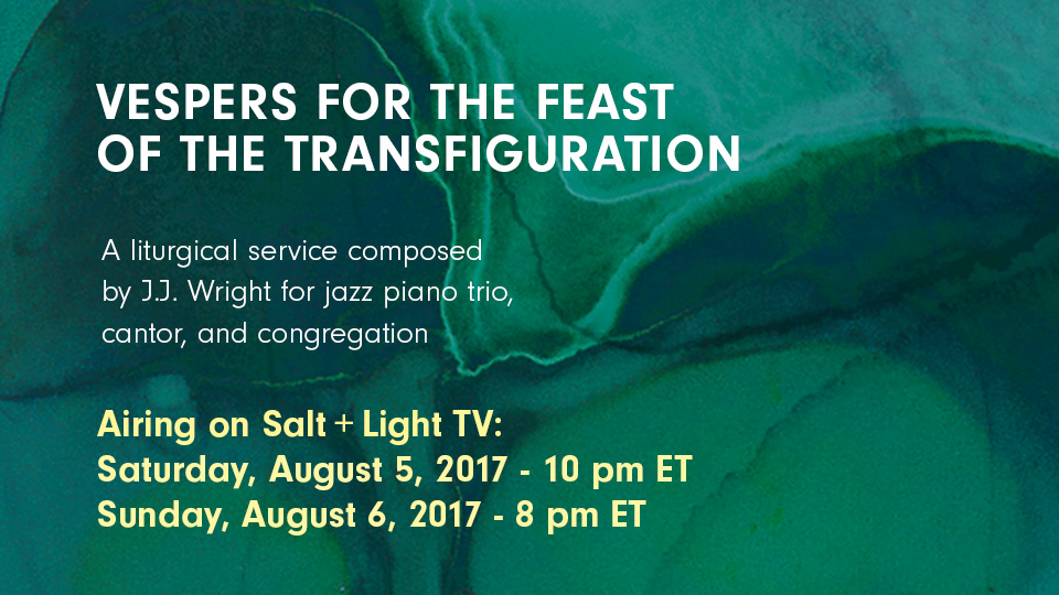 Vespers for the Feast of the Transfiguration