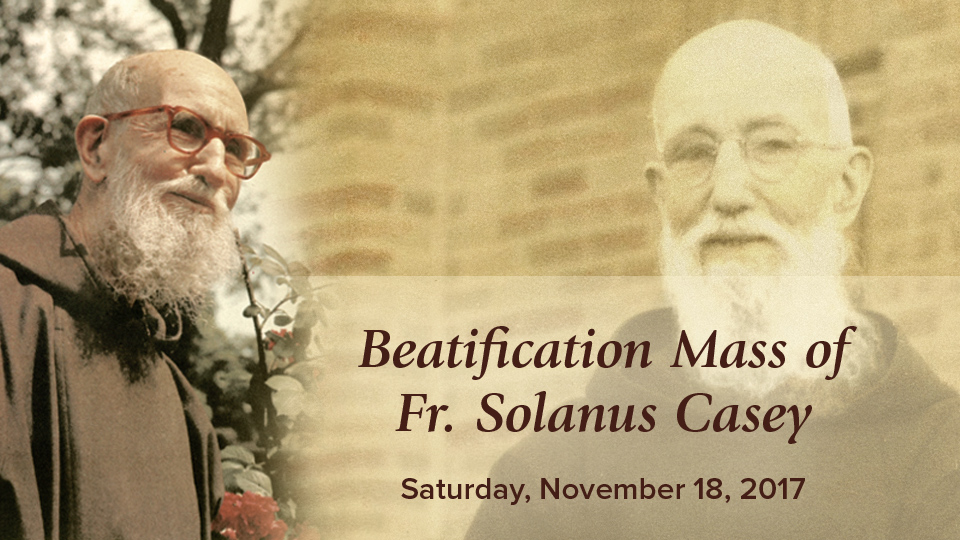 Beatification Mass of Fr. Solanus Casey