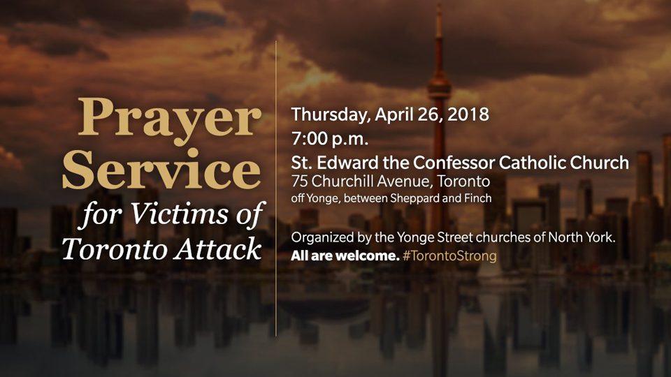 Prayer Service Thursday for Victims of Toronto Van Attack