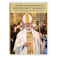 The Episcopal Ordination of Most Rev. Scott McCaig, CC, Bishop of the Military Ordinariate of Canada