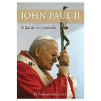 Pope John Paul II: A Saint for Canada