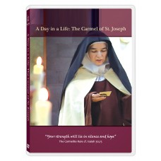 A Day in a Life: The Carmel of St. Joseph