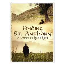 Finding Saint Anthony: A Story of Loss and Light