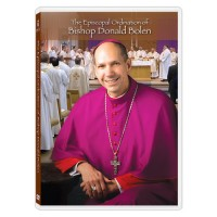 The Episcopal Ordination of Bishop Donald Bolen