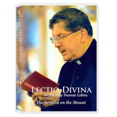 Lectio Divina with Archbishop Thomas Collins - The Sermon on the Mount