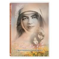 Mary MacKillop: Australia's First Saint