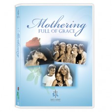 Mothering, Full of Grace