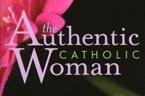 Authentic Catholic Woman