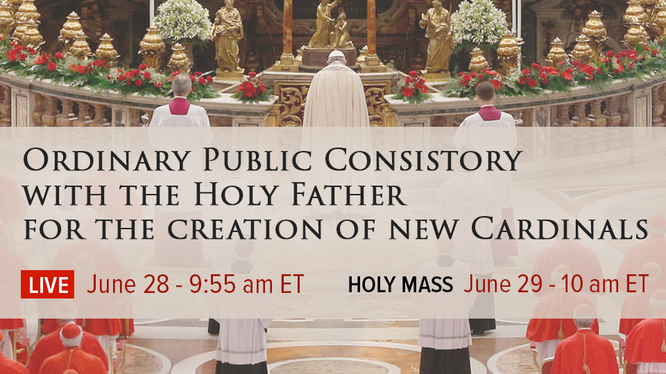 LIVE STREAM: Consistory for the Creation of New Cardinals