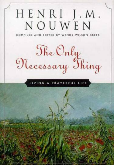 The Only Thing Necessary by Henri Nouwen book cover
