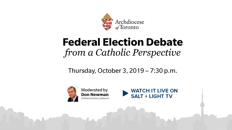 Federal Election Debate from a Catholic Perspective: Watch it LIVE!