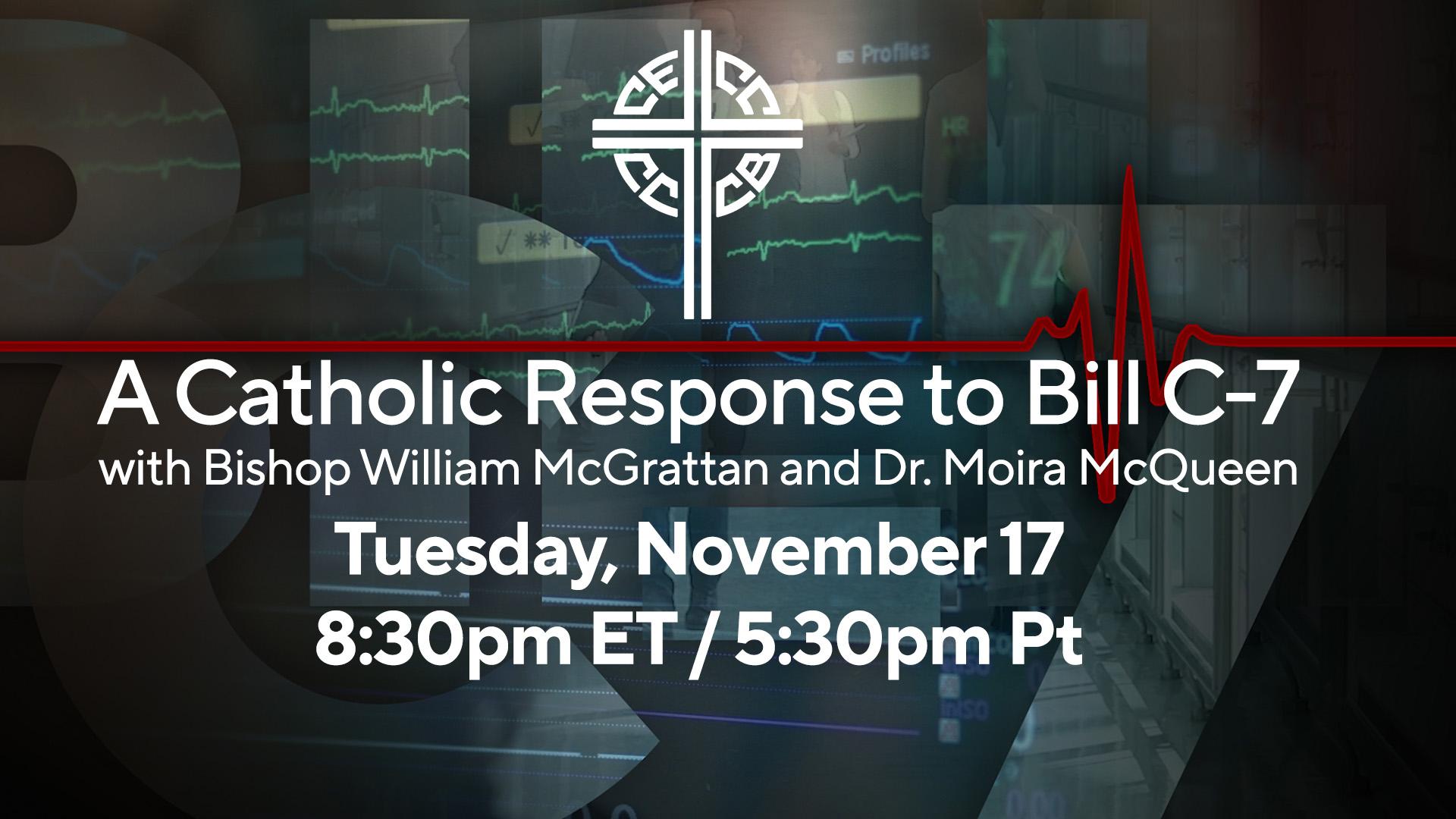 A Catholic Response to Bill C-7