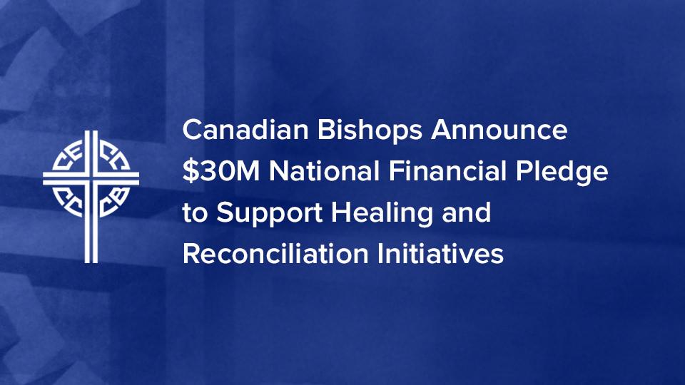 加拿大天主教主教團將籌集3000萬加元以支援為原住民的「治愈與和解」行動