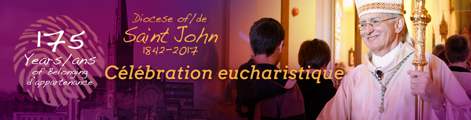 175e anniversaire du diocèse de Saint John