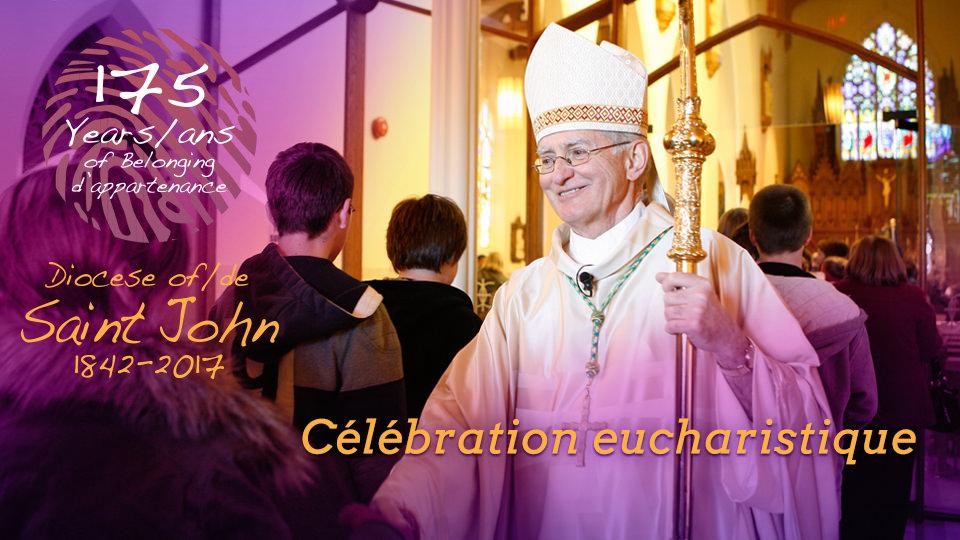 175e anniversaire du diocèse de Saint John, NB Plenary
