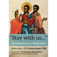 """Stay With Us..."" Encounters With The Risen Lord"