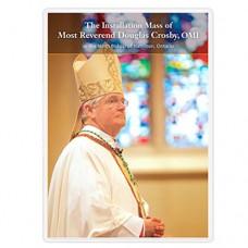 Installation Mass of Bishop Douglas Crosby, OMI