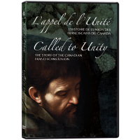 Called to Unity: The story of the Canadian Franciscans Union