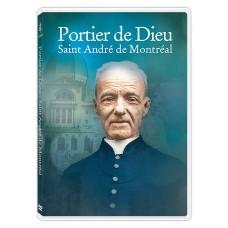 Portier de Dieu : Saint André de Montréal