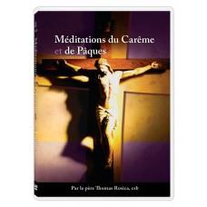 Méditations du Carême et de Pâques