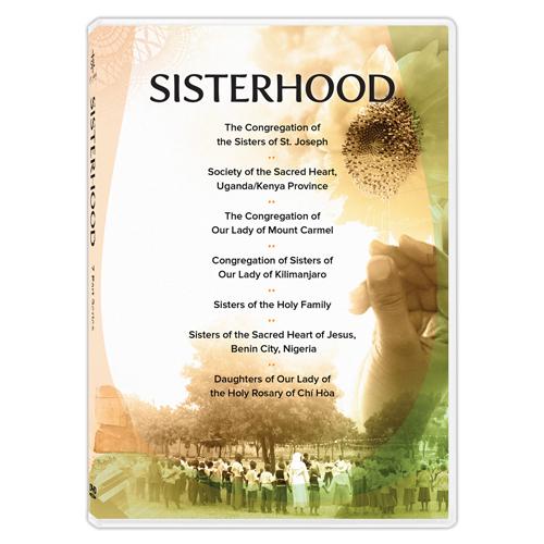 Sisterhood | Salt and Light Catholic Media Foundation