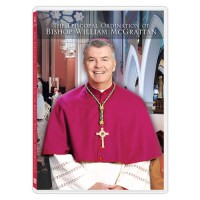 The Episcopal Ordination of Bishop William McGrattan