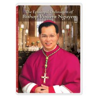 The Episcopal Ordination of Bishop Vincent Nguyen