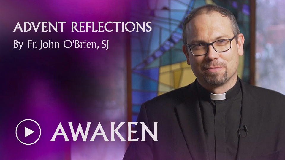 ADVENT REFLECTIONS - AWAKEN - watch now button