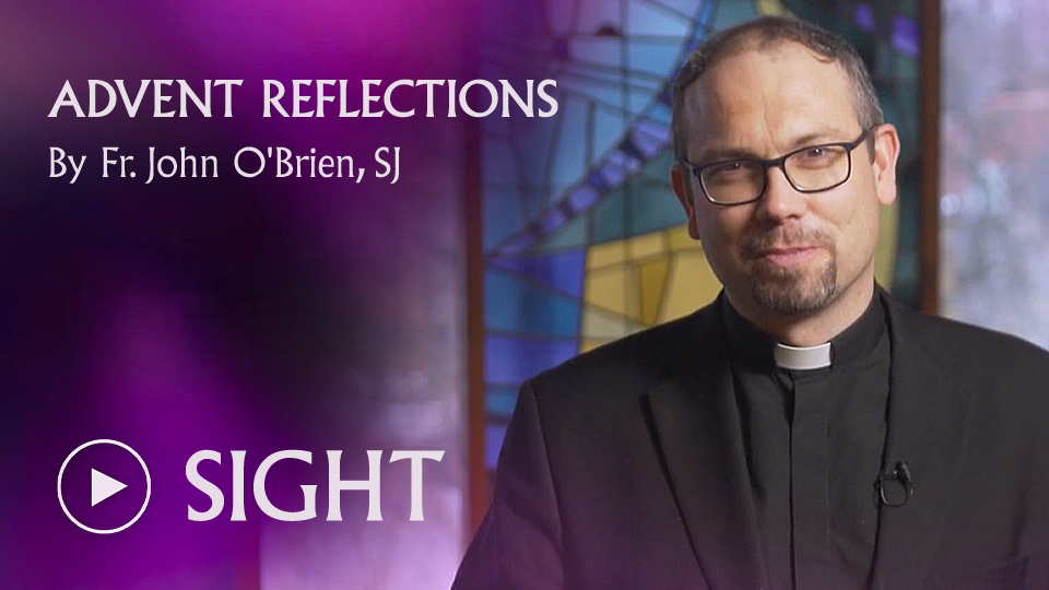 ADVENT REFLECTIONS - SIGHT - watch now button