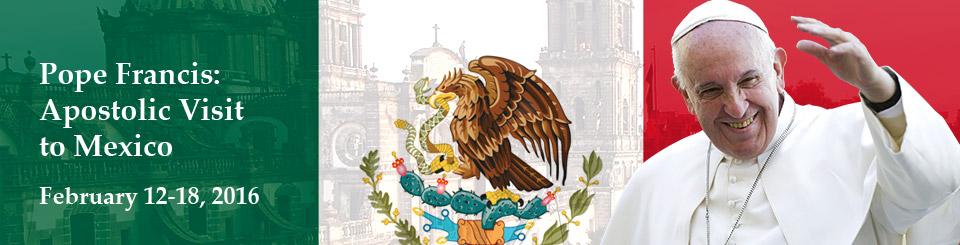 Apostolic Visits Mexico