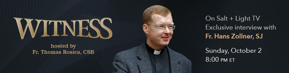 Witness Fr. Hans Zollner