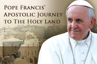 Apostolic Journey to Holy Land