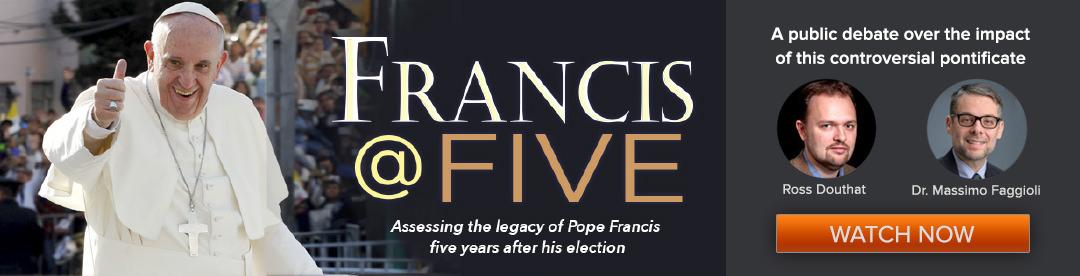 Francis @ Five