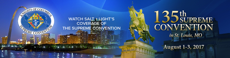 Knight of Columbus 135th supreme convention