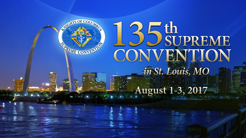 Knights of Columbus - 135th supreme convention