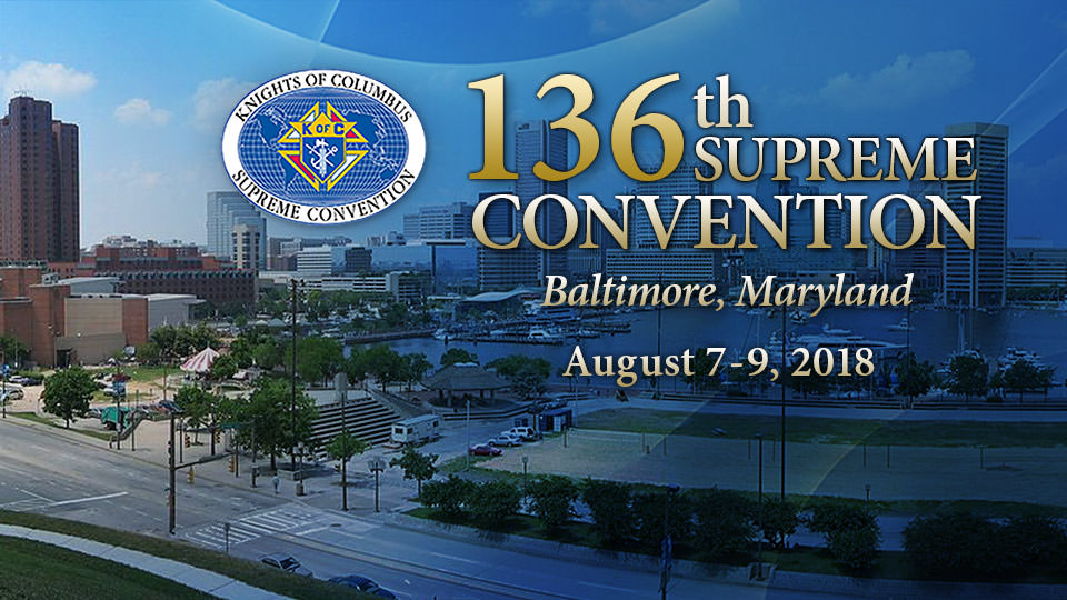 Knight of Columbus 136 Supreme Convention