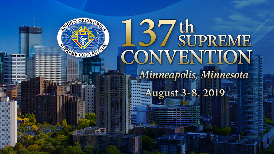Knight of Columbus 137 Supreme Convention