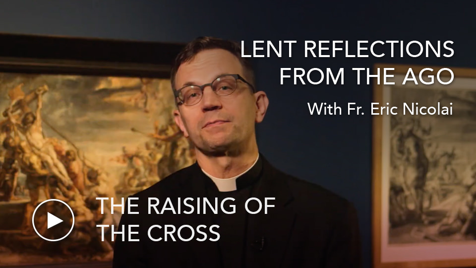 Raising of the CrossLenten Reflections from the AGO