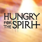 Hungry for the Spirit