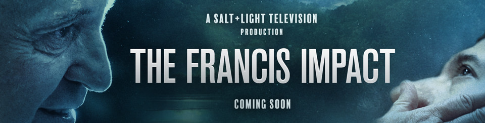 The Francis Impact - New S+L Documentary