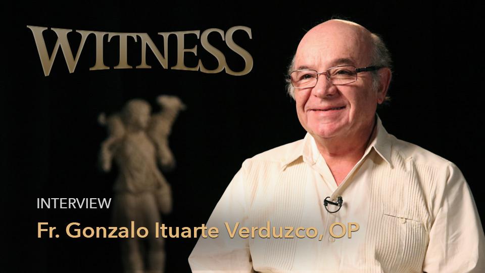 Fr. Gonzalo Bernabe Ituarte Verduzco, OP