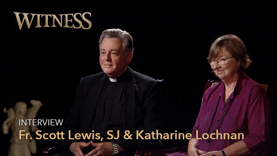 Dr. Katharine Lochnan & Fr. Scott Lewis, SJ <br/>