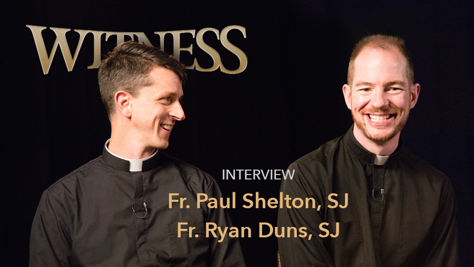 Fr. Paul Shelton, S.J & Fr. Ryan Duns, SJ