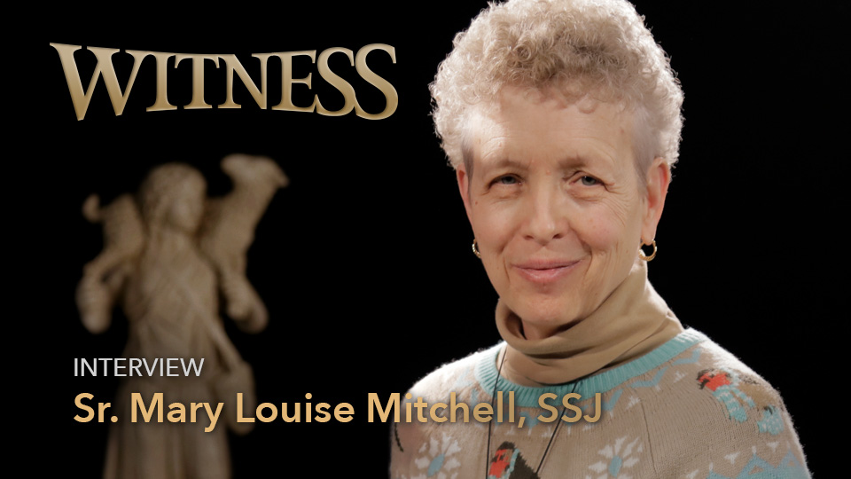 Sr. Mary Louise Mitchell, SSJ, Ph.D., RNDirector of Pastoral Care at St. Ann's Community, Rochester