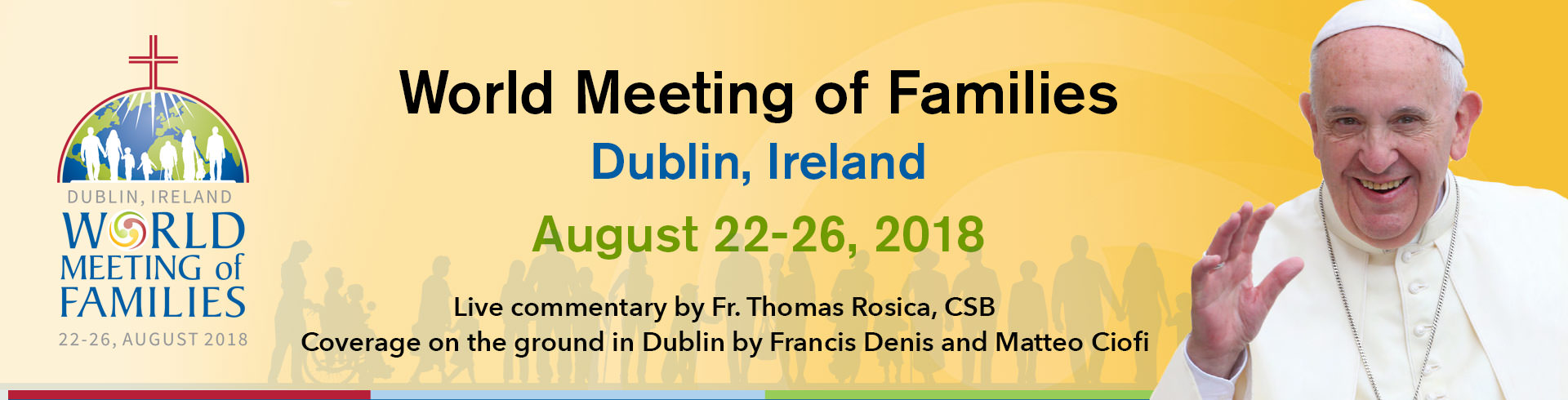 World Meeting of Family 2018 - Dublin