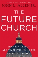 The Future Church by John L. Allen Jr.