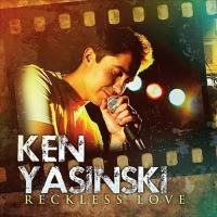 Ken Yasinski - Reckless Love