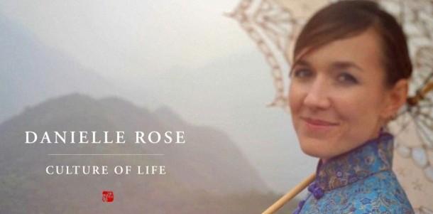 Danielle Rose - Culture of Life